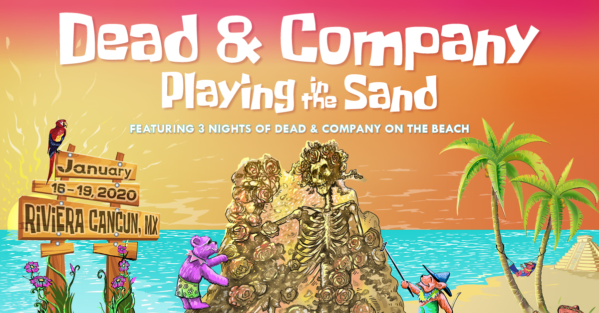 Dead And Co Tour 2020 Dead & Company Playing in the Sand
